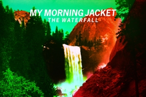 my morning jacket the waterfall 2